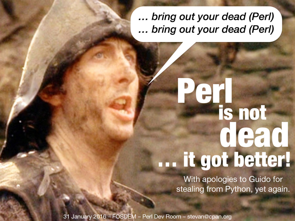 … bring out your dead (Perl) … bring out your d...