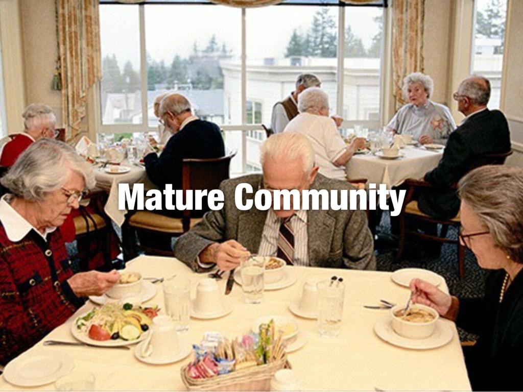 Mature Community