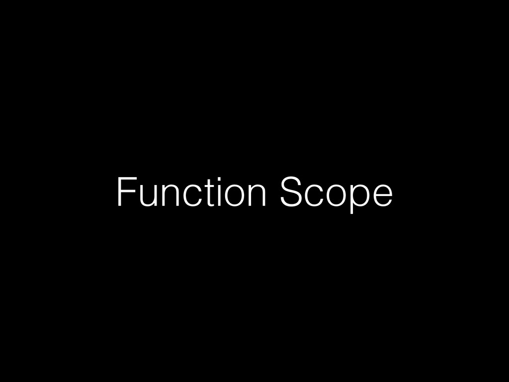 Function Scope