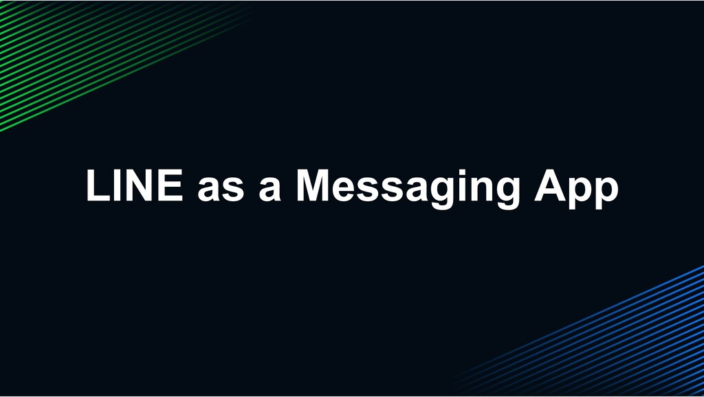 LINE as a Messaging App