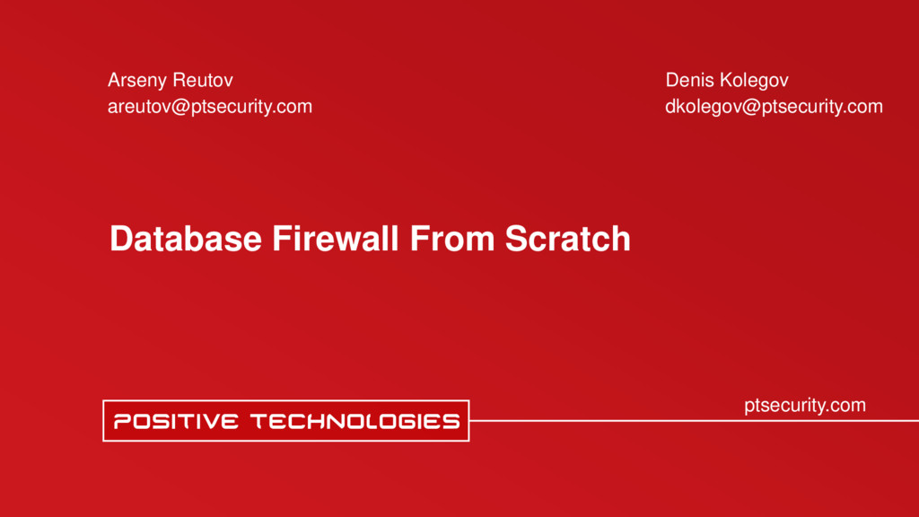 ptsecurity.com Database Firewall From Scratch A...