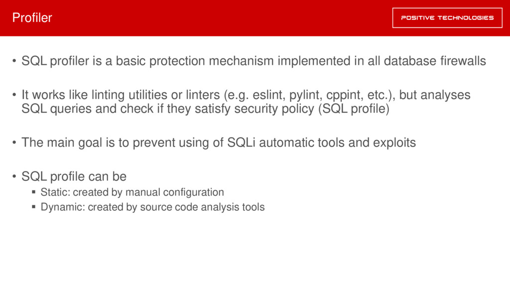 Profiler • SQL profiler is a basic protection m...