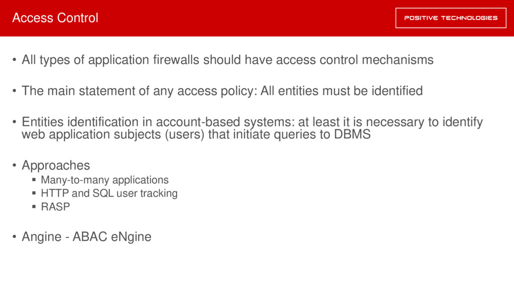 Access Control • All types of application firew...