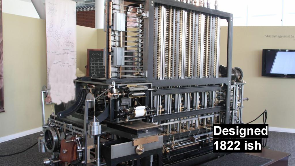 Designed 1822 ish