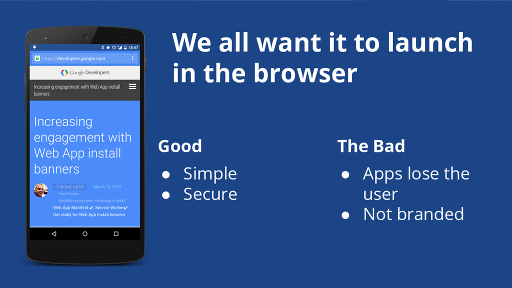 We all want it to launch in the browser ● Simpl...