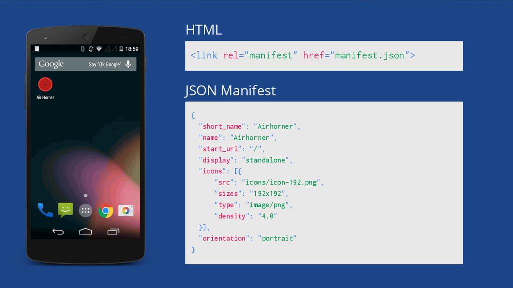 """<link rel=""""manifest"""" href=""""manifest.json""""> HTML..."""