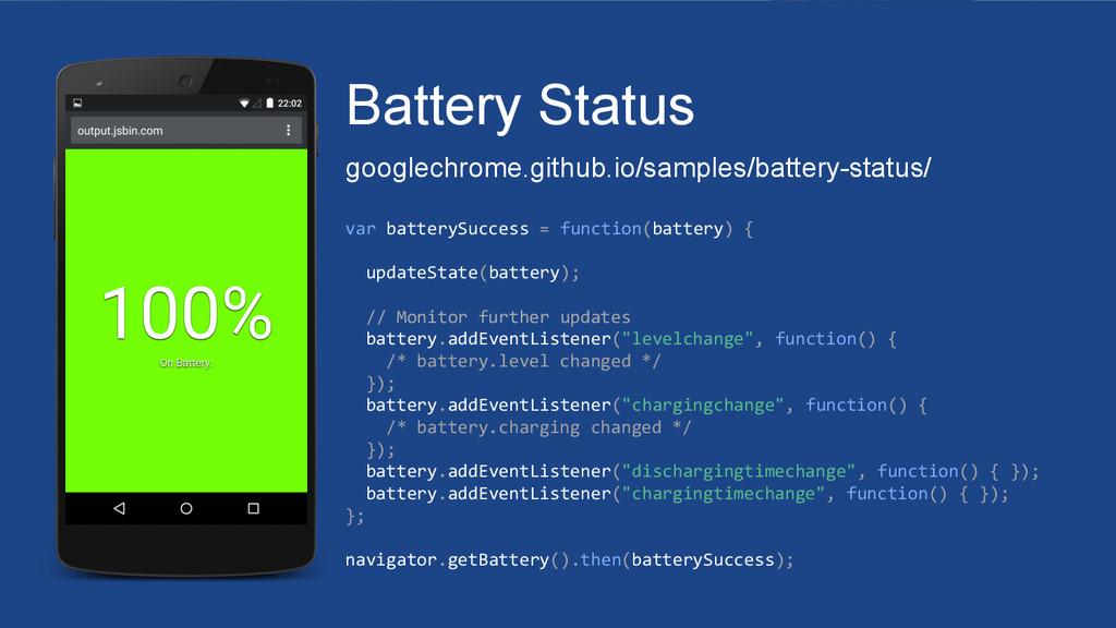 Battery Status googlechrome.github.io/samples/b...