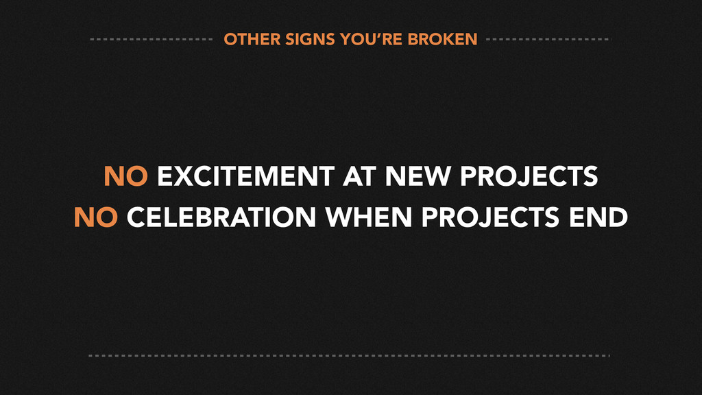 NO EXCITEMENT AT NEW PROJECTS NO CELEBRATION WH...
