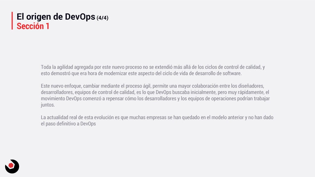 El origen de DevOps (4/4) Sección 1 Toda la agi...