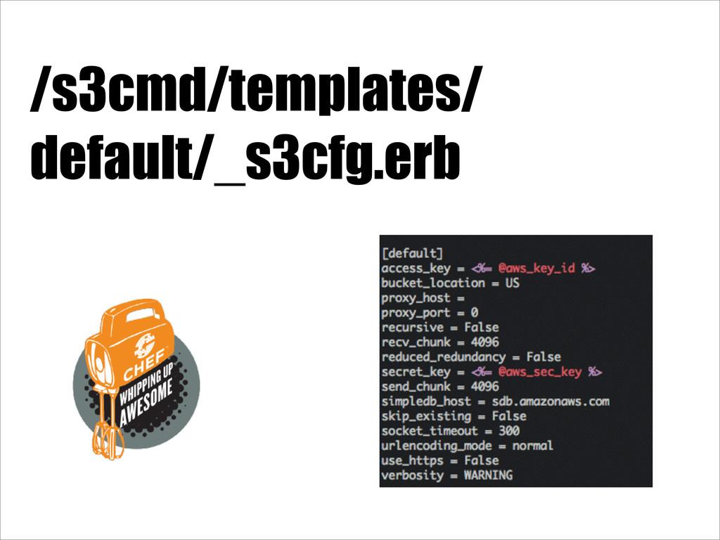 /s3cmd/templates/ default/_s3cfg.erb