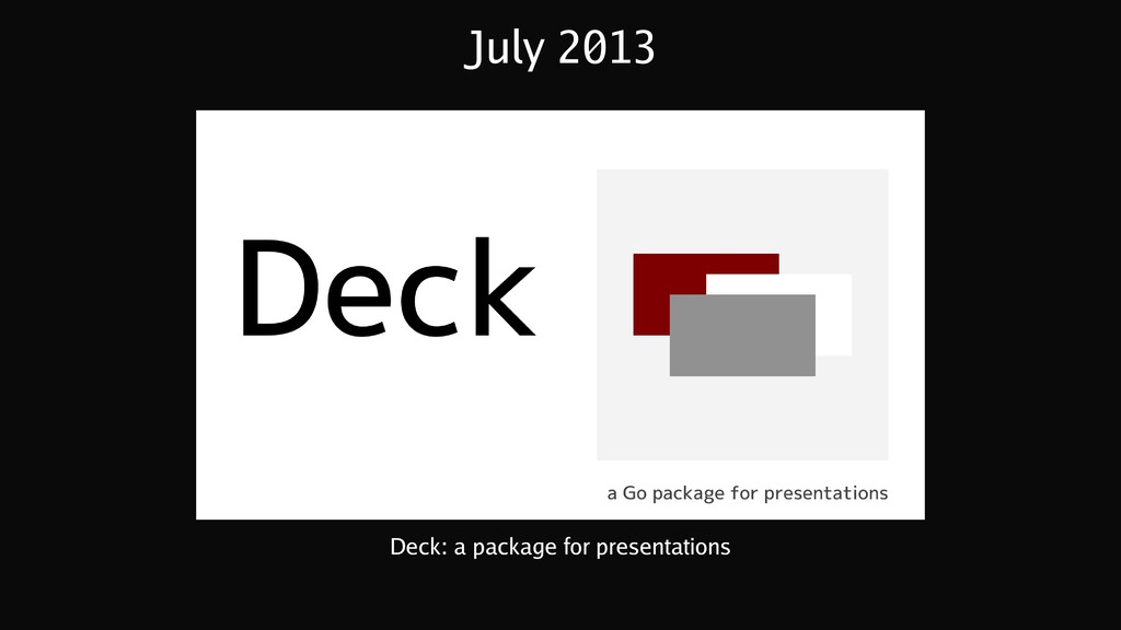 July 2013 Deck: a package for presentations