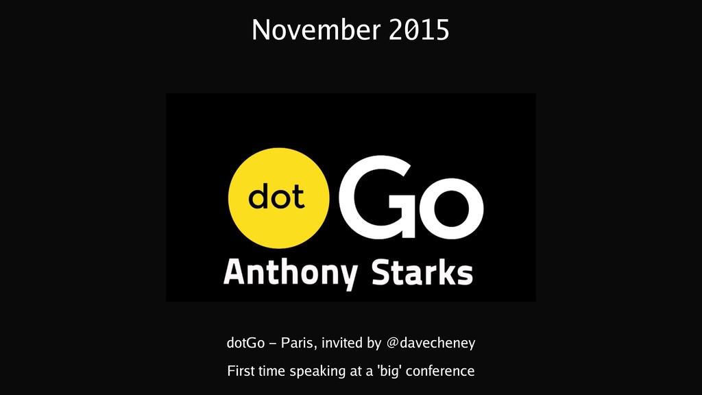 November 2015 dotGo - Paris, invited by @davech...