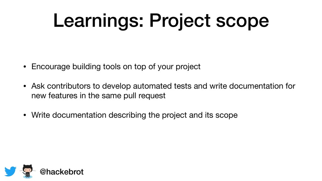 Learnings: Project scope • Encourage building t...