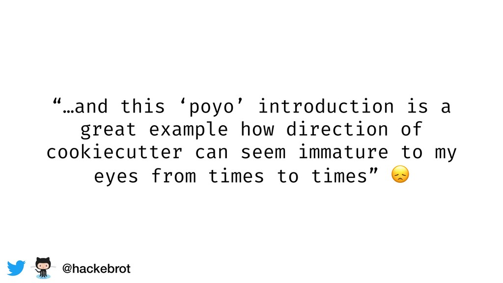 """…and this 'poyo' introduction is a great examp..."