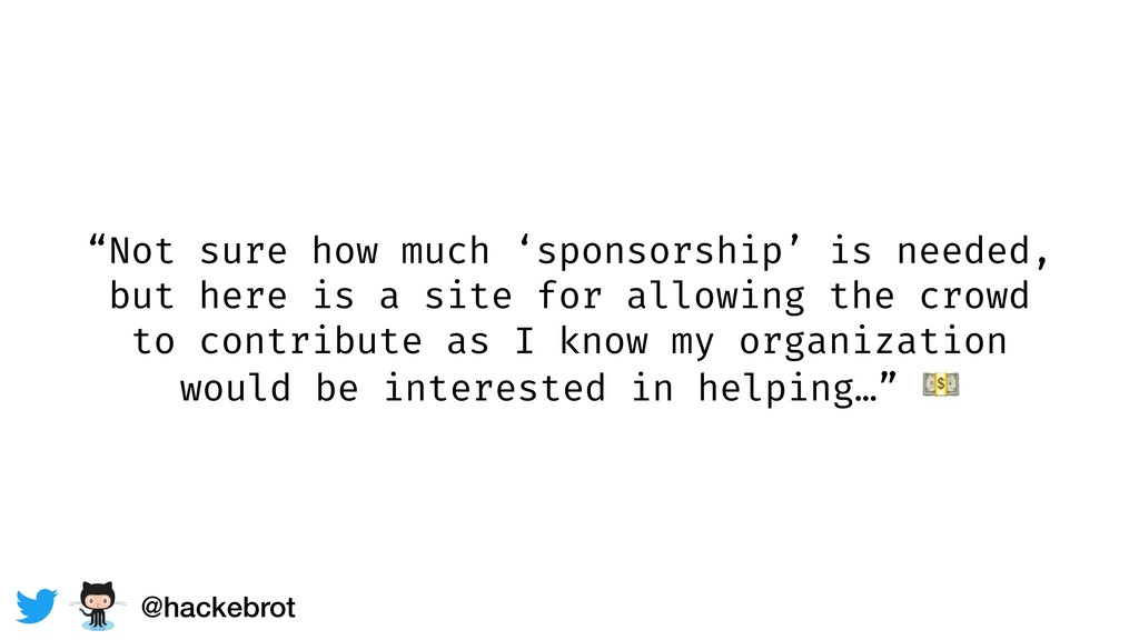 """Not sure how much 'sponsorship' is needed, but..."