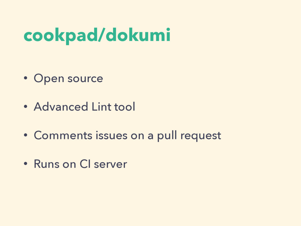 cookpad/dokumi • Open source • Advanced Lint to...