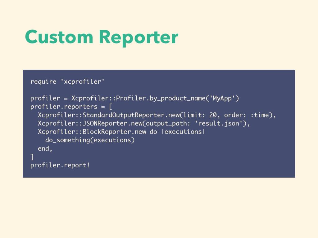 require 'xcprofiler' profiler = Xcprofiler::Pro...