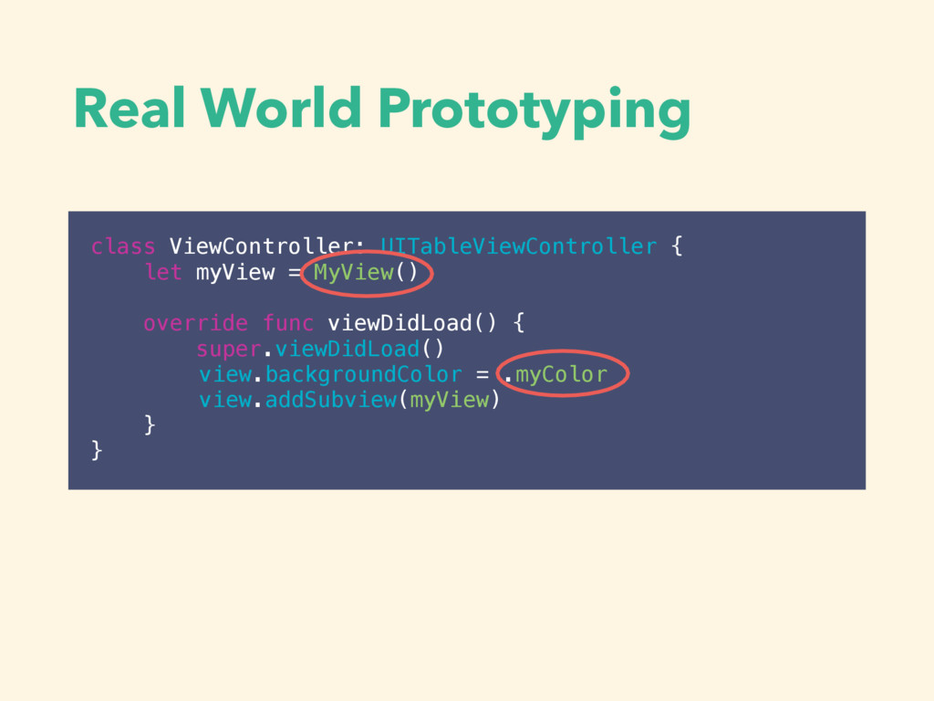Real World Prototyping class ViewController: UI...