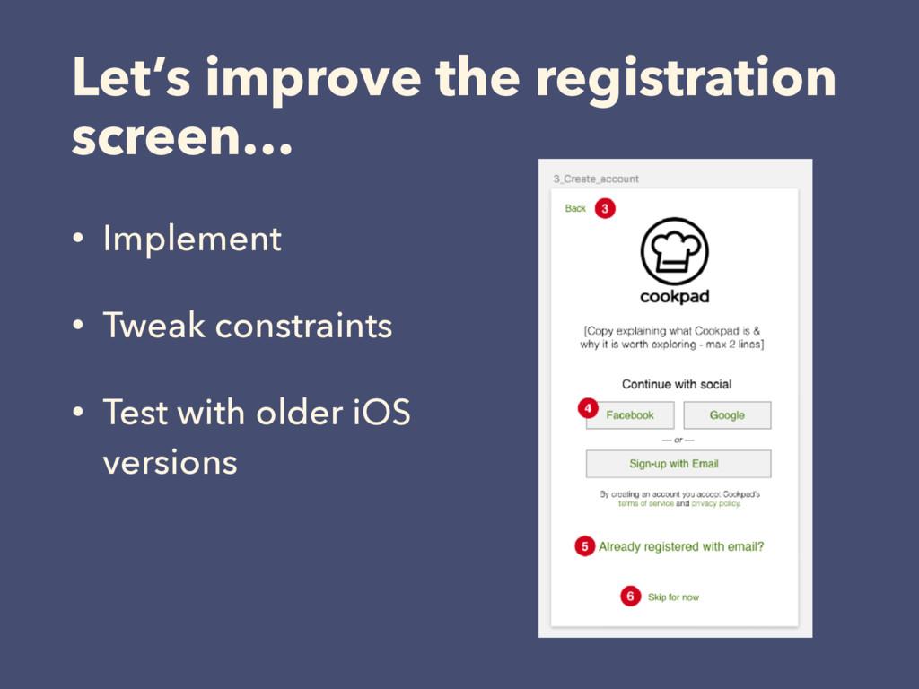 Let's improve the registration screen… • Implem...