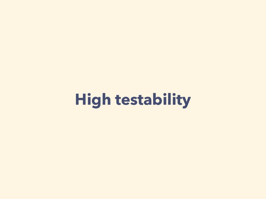 High testability
