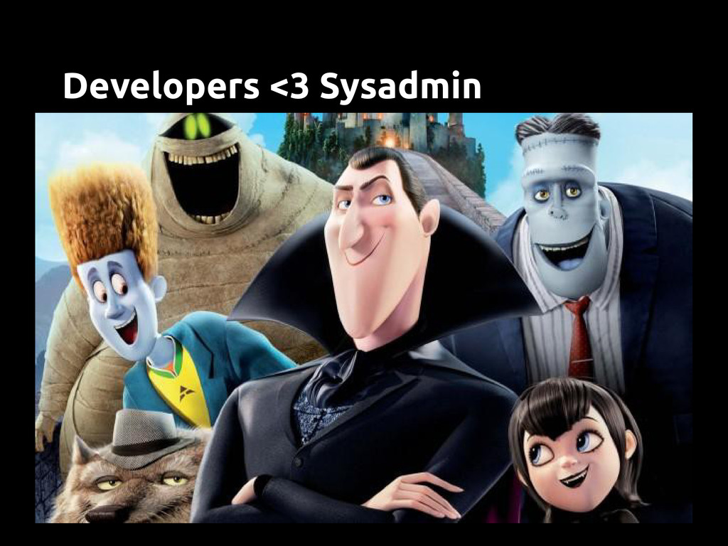 Developers <3 Sysadmin