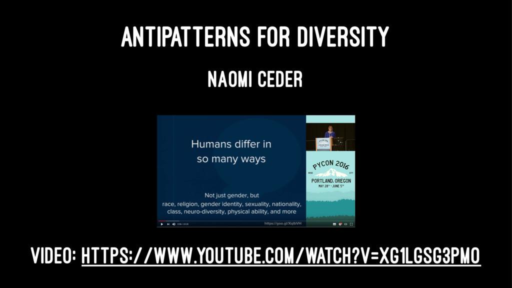 ANTIPATTERNS FOR DIVERSITY NAOMI CEDER Video: h...