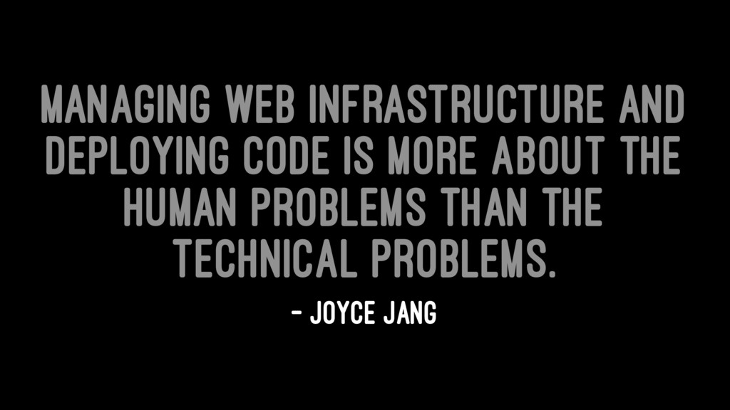 Managing web infrastructure and deploying code ...