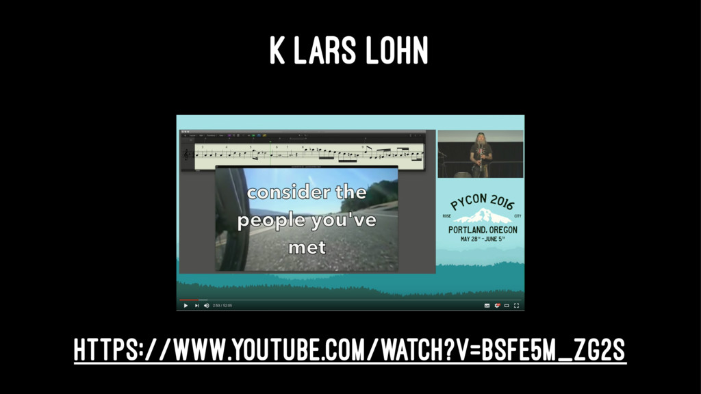 K LARS LOHN https://www.youtube.com/watch?v=bSf...