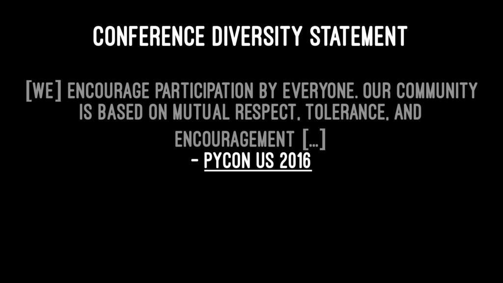 CONFERENCE DIVERSITY STATEMENT [We] encourage p...