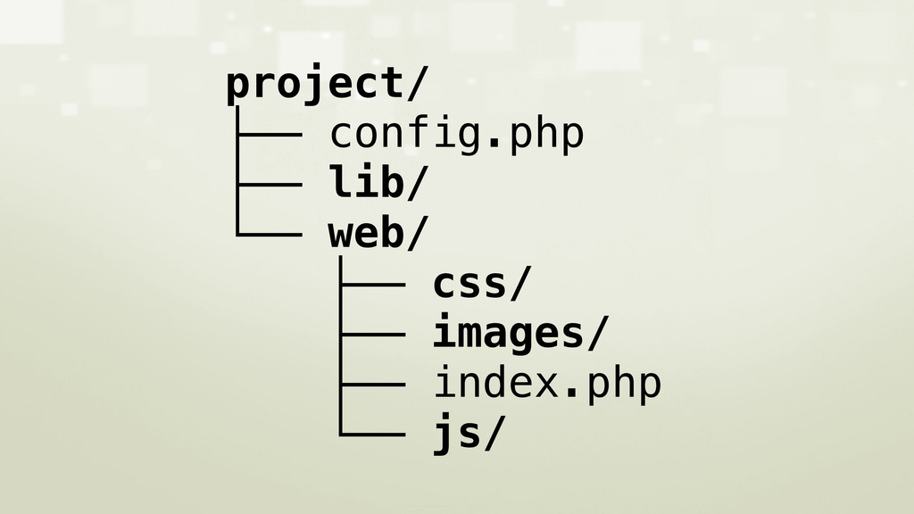 project/ ├── config.php ├── lib/ └── web/ ├── c...