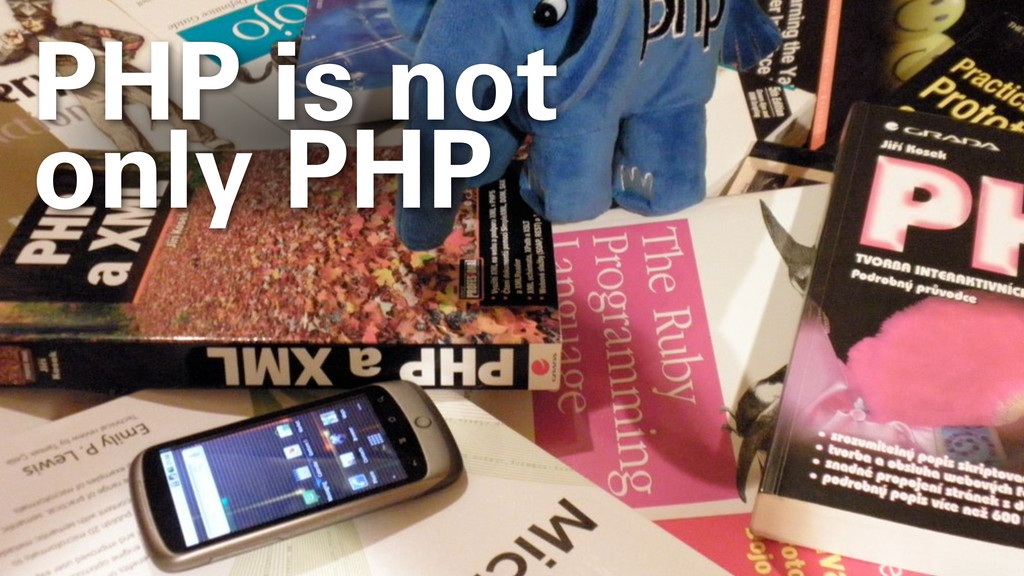 PHP is not only PHP