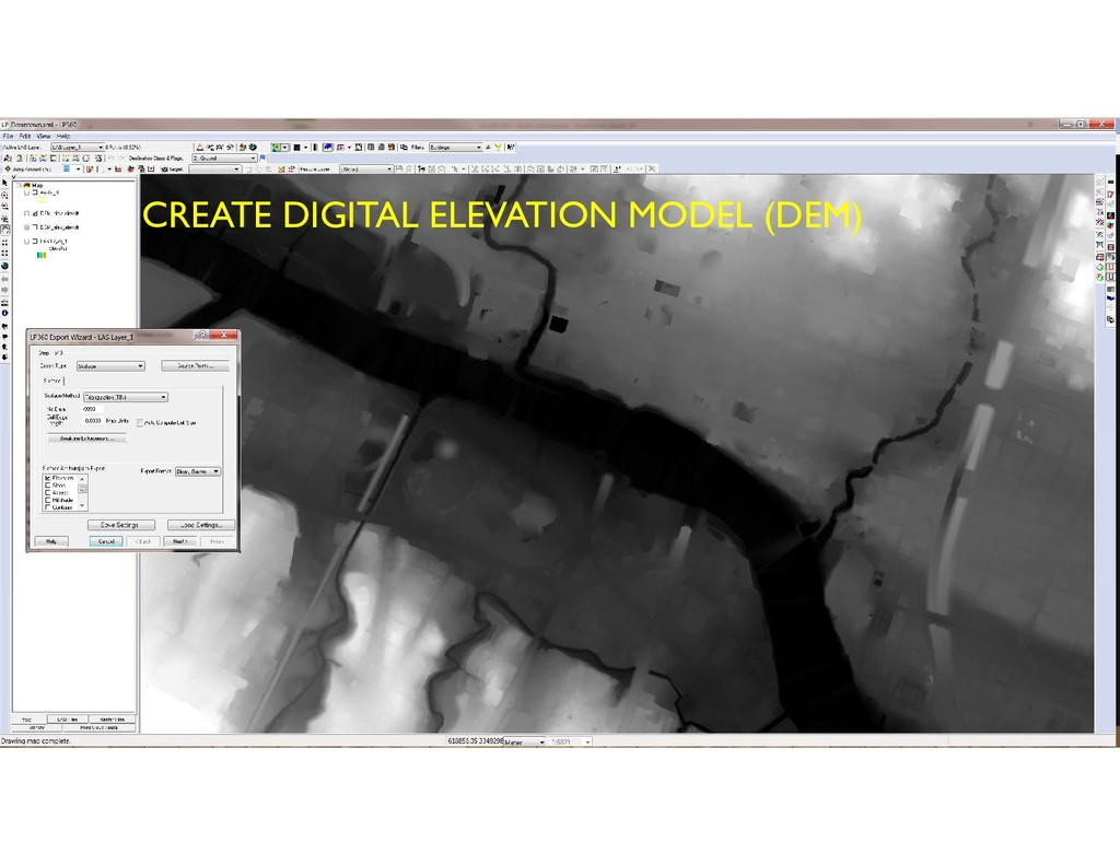 CREATE DIGITAL ELEVATION MODEL (DEM)