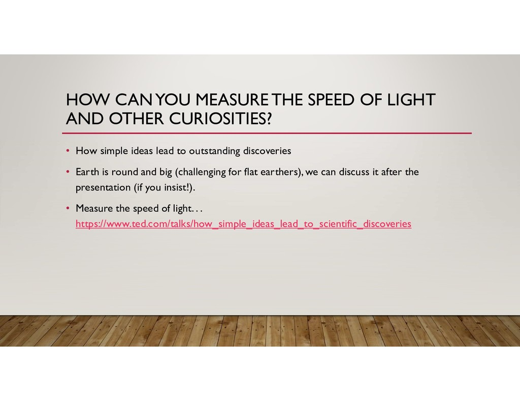 HOW CAN YOU MEASURE THE SPEED OF LIGHT AND OTHE...