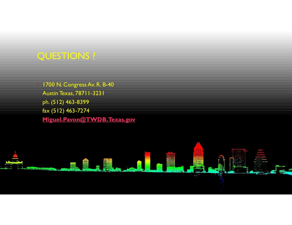 QUESTIONS ? • 1700 N. Congress Av. R. B-40 Aust...