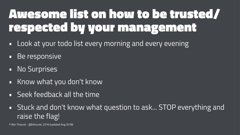 Awesome list on how to be trusted/ respected by...