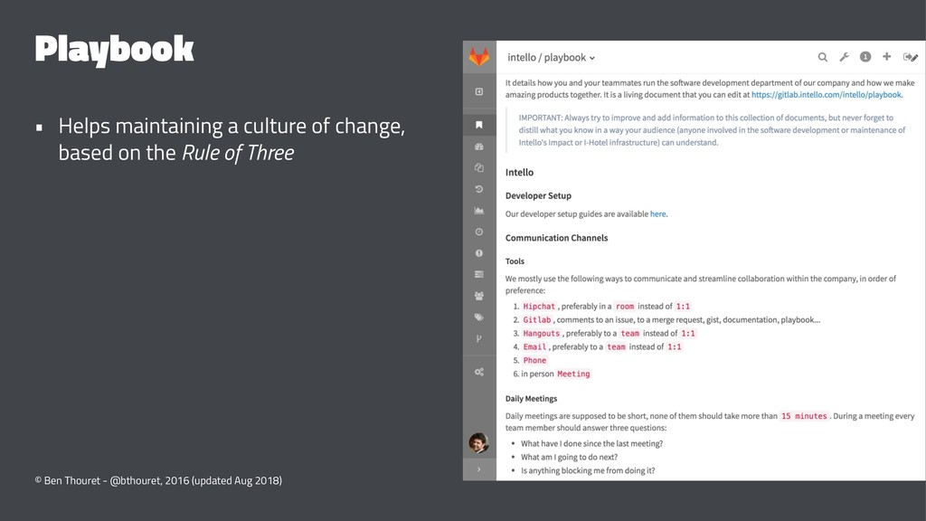 Playbook • Helps maintaining a culture of chang...
