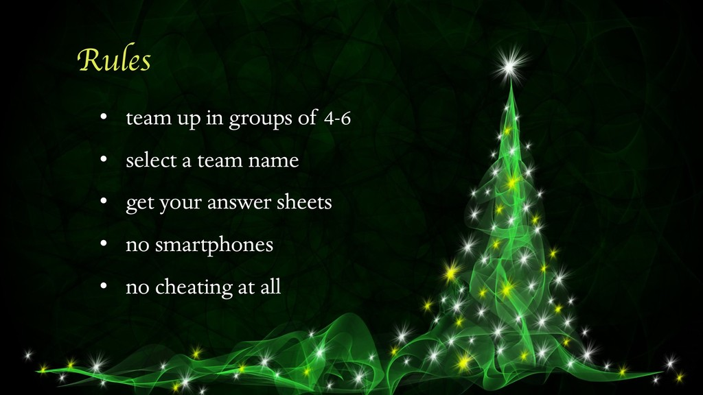 Rules • team up in groups of 4-6 • select a tea...