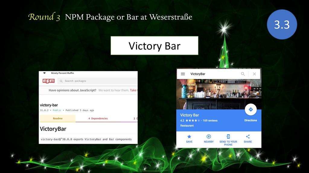 Round 3 NPM Package or Bar at Weserstraße 3.3 V...