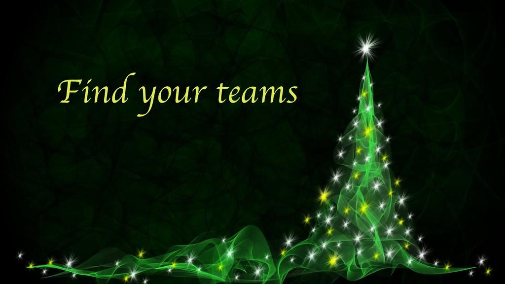 Find your teams
