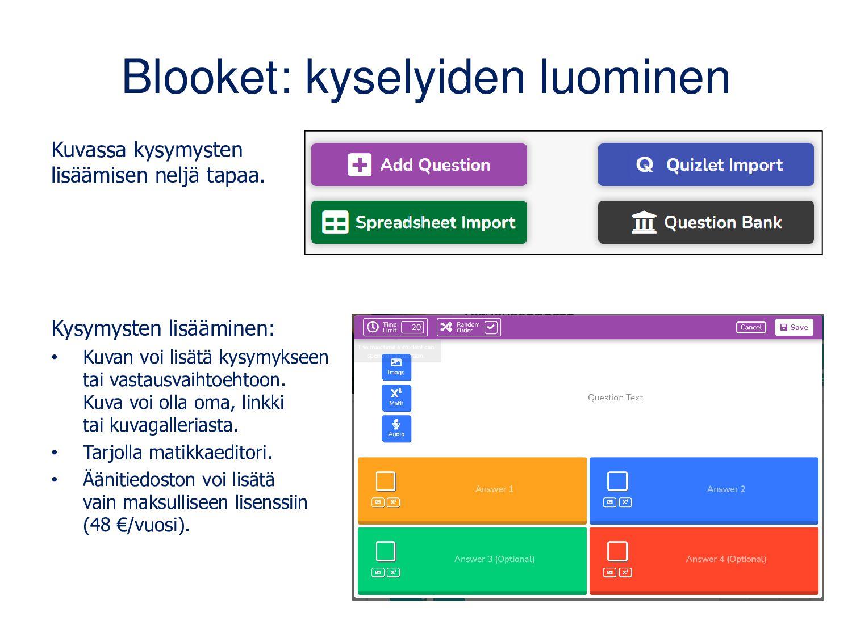 Voit myös tuoda kysymykset Excelistä • Toimii v...