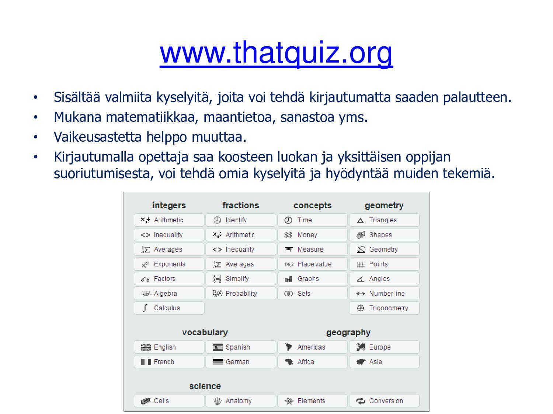 www.thatquiz.org • Sisältää valmiita kyselyitä,...