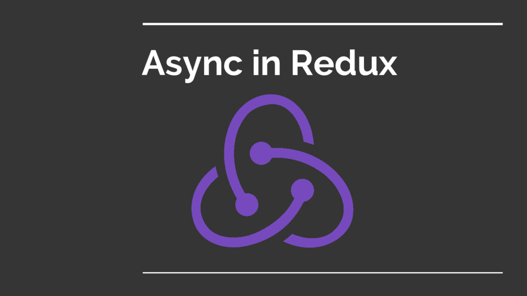 Async in Redux