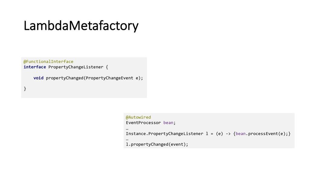LambdaMetafactory @FunctionalInterface interfac...