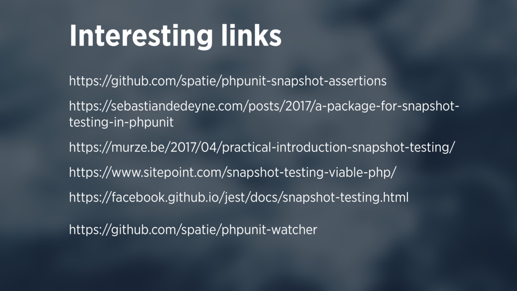 https://github.com/spatie/phpunit-snapshot-asse...