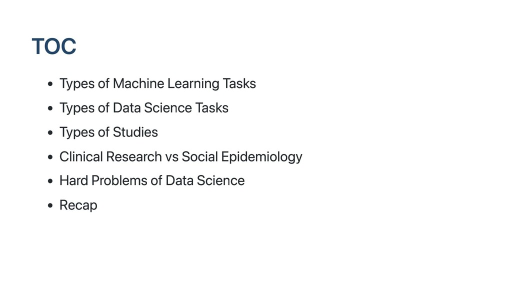 TOC Types of Machine Learning Tasks Types of Da...