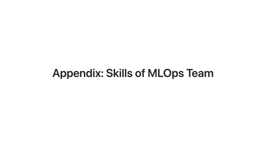 Appendix: Skills of MLOps Team