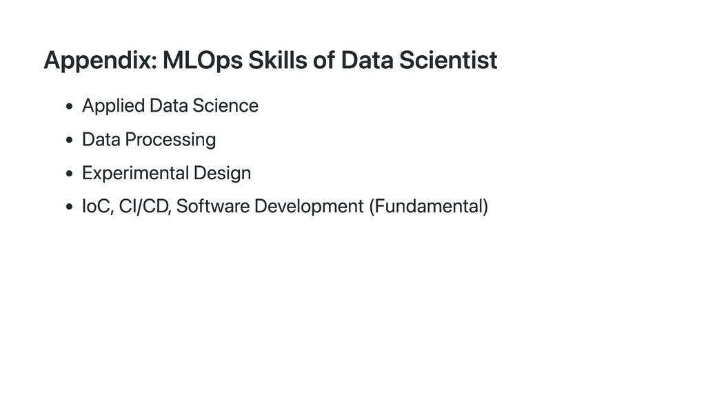 Appendix: MLOps Skills of Data Scientist Applie...