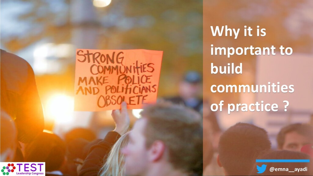 Why it is important to build communities of pra...