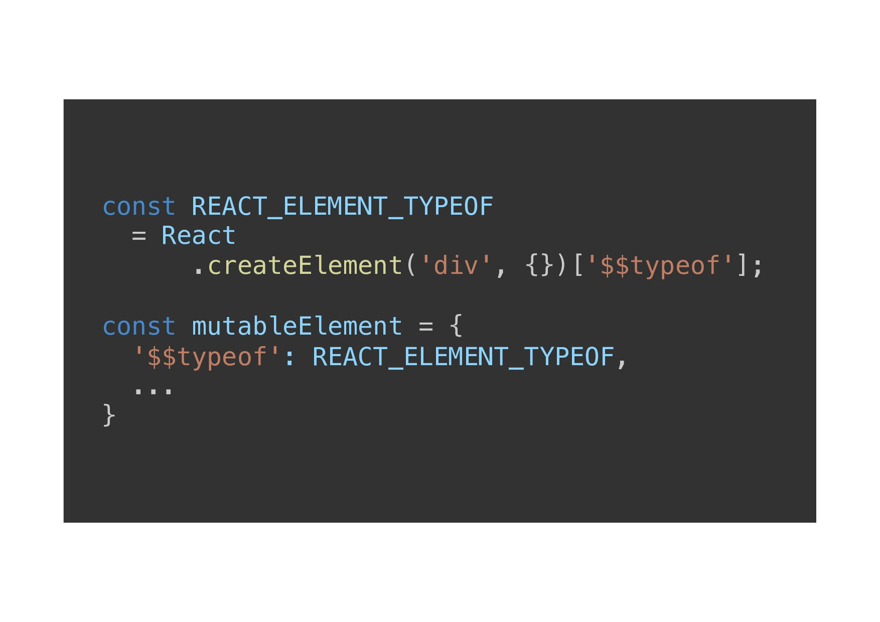 const REACT_ELEMENT_TYPEOF ! = React! .createEl...