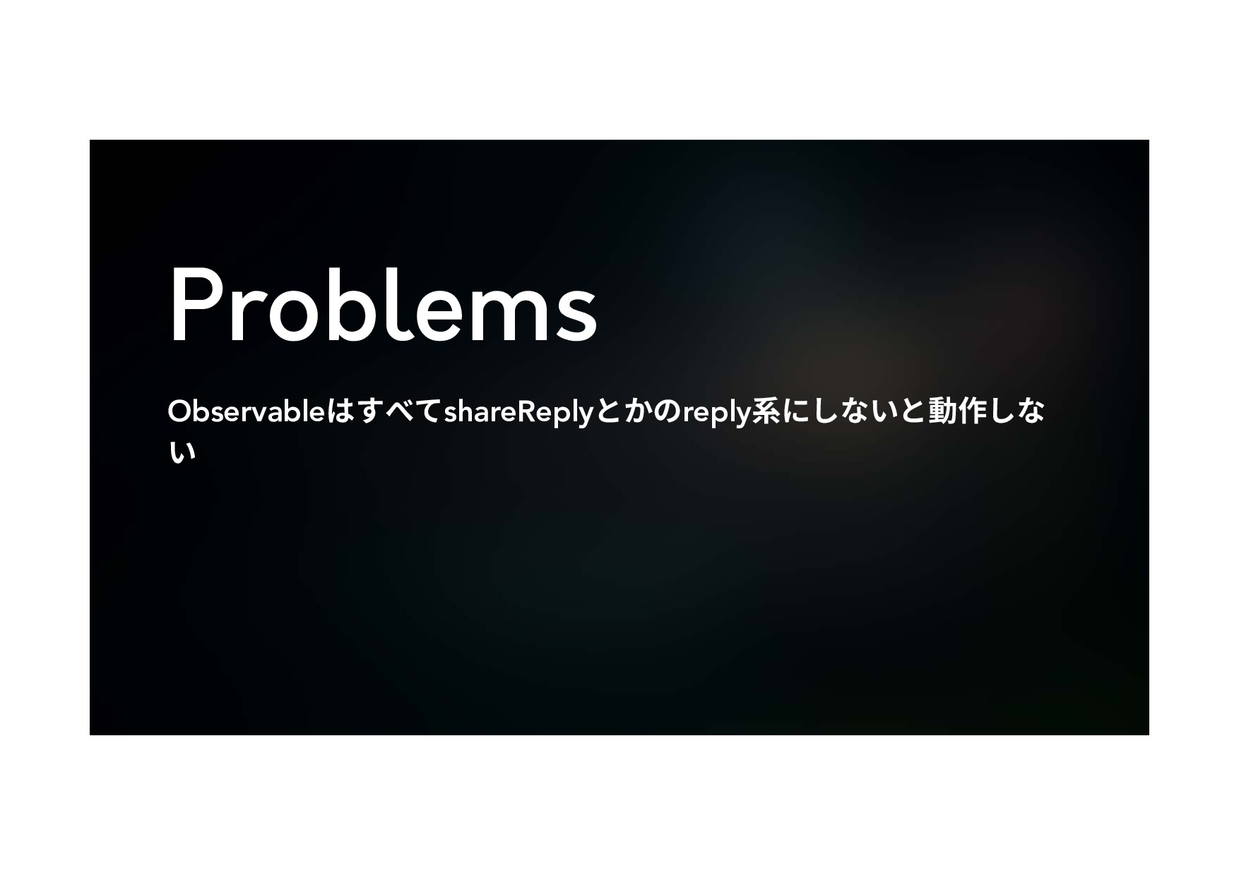 Problems ObservableכׅץגshareReplyהַךreply禸ח׃זְ...